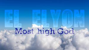 El-Elyon-Most-High-Godblog