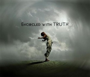 Encircled with Truth