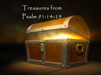 Treasure Box--Psalm 91_14-15