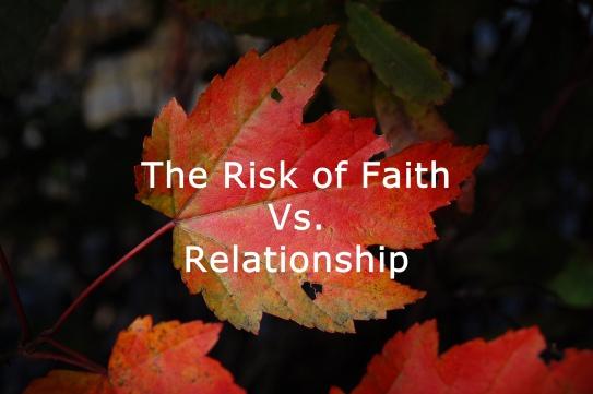 faith-vs-relationship